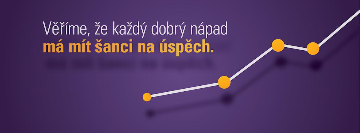 Věříme, že každý dobrý nápad má mít šanci na úspěch